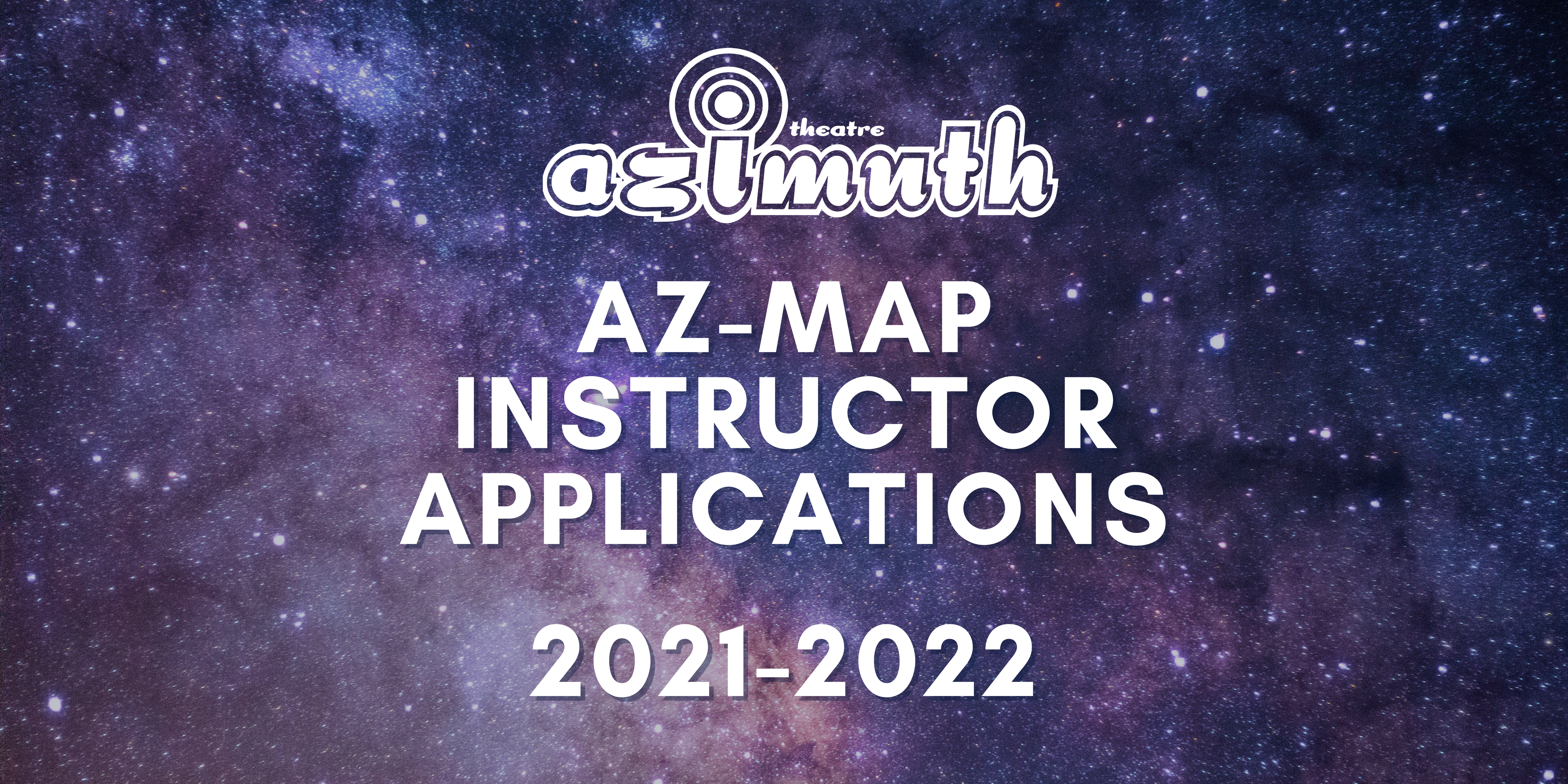 A purple star filled sky with the text, Az-MAP Instructor applications 2021-2022